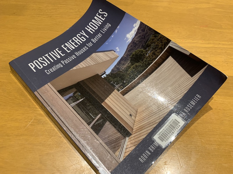 Picture of the cover of Passive Homes by Robin Brimblecombe and Kara Rosemeier