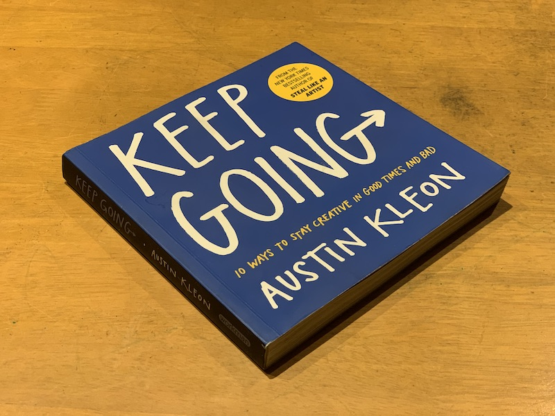 Picture of the cover of Keep Going by Austin Kleon.